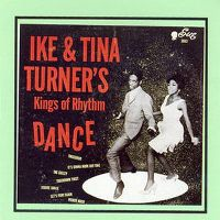 Cover Ike & Tina Turner - Dance With Ike & Tina Turners Kings Of Rhythm