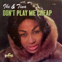 Cover Ike & Tina Turner - Don't Play Me Cheap