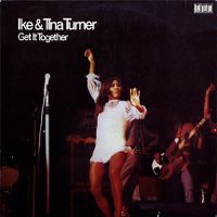 Cover Ike & Tina Turner - Get It Together