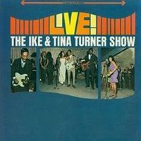 Cover Ike & Tina Turner - Live! The Ike & Tina Turner Show