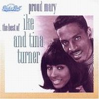 Cover Ike & Tina Turner - Proud Mary - The Best Of Ike & Tina Turner