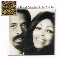 Cover Ike & Tina Turner - The Gospel According To Ike And Tina