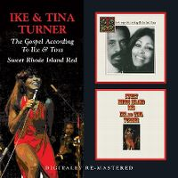 Cover Ike & Tina Turner - The Gospel According To Ike & Tina / Sweet Rhode Island Red