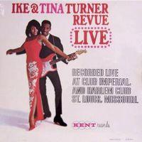 Cover Ike & Tina Turner - The Ike & Tina Turner Revue - Live