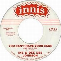 Cover Ike & Tina Turner - You Can't Have Your Cake And Eat It Too