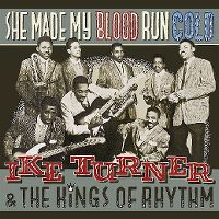 Cover Ike Turner & The Kings Of Rhythm - She Made My Blood Run Cold