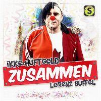 Cover Ikke Hüftgold, Lorenz Büffel - Zusammen