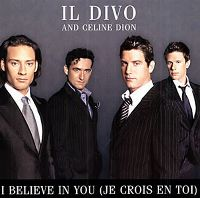 Cover Il Divo and Céline Dion - I Believe In You (Je crois en toi)