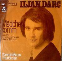 Cover Iljan Darc - Mädchen komm
