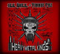 Cover Ill Bill & Vinnie Paz - Heavy Metal Kings