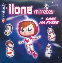 Cover Ilona Mitrecey - Dans ma fusée