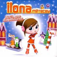 Cover Ilona Mitrecey - Noël, que du bonheur