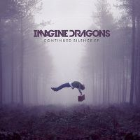 Cover Imagine Dragons - Continued Silence EP