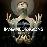 Cover Imagine Dragons - I Bet My Life