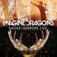 Cover Imagine Dragons - Smoke + Mirrors Live
