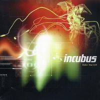 Cover Incubus - Make Yourself