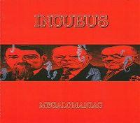 Cover Incubus - Megalomaniac