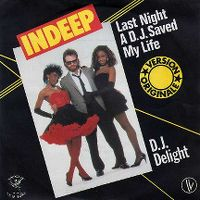 Cover Indeep - Last Night A D.J. Saved My Life
