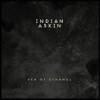 Cover Indian Askin - Sea Of Ethanol