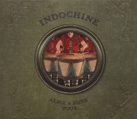 Cover Indochine - Alice & June Tour