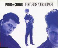 Cover Indochine - Des fleurs pour Salinger