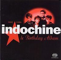 Cover Indochine - Le Birthday Album 1981 - 1996