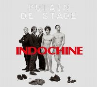 Cover Indochine - Putain de stade