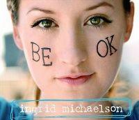 Cover Ingrid Michaelson - Be OK