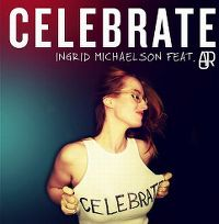Cover Ingrid Michaelson feat. AJR - Celebrate