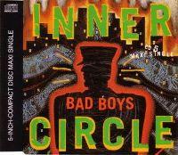 Cover Inner Circle - Bad Boys