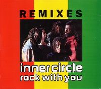 Cover Inner Circle - Rock With You