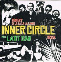 Cover Inner Circle feat. Lady Saw - Sweat (A La La La La Long) 2004