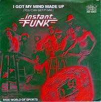 Cover Instant Funk - I Got My Mind Made Up (You Can Get It Girl)