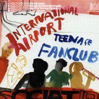 Cover International Airport / Teenage Fanclub - Association!
