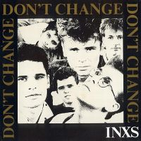 Cover INXS - Don't Change