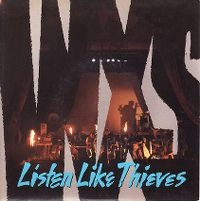 Cover INXS - Listen Like Thieves
