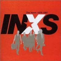 Cover INXS - The Years 1979-1997