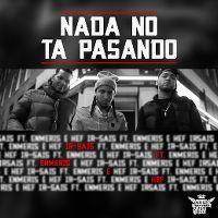 Cover Ir-Sais feat. Enmeris & Hef - Nada no ta pasando