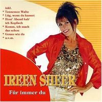 Cover Ireen Sheer - Für immer du
