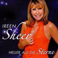 Cover Ireen Sheer - Heller als die Sterne