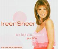 Cover Ireen Sheer - Ich hab' den Himmel geseh'n