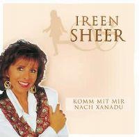 Cover Ireen Sheer - Komm mit mir nach Xanadu