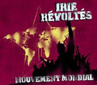 Cover Irie Révoltés - Mouvement mondial