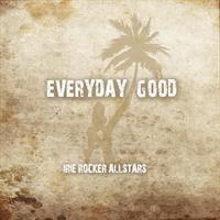 Cover Irie Rocker Allstars - Everyday Good