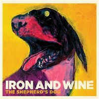 Cover Iron And Wine - The Shepherd's Dog