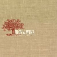 Cover Iron & Wine - The Creek Drank The Cradle