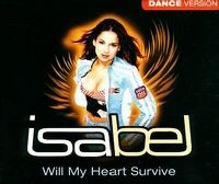 Cover Isabel - Will My Heart Survive (Dance Version)