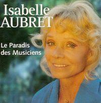Cover Isabelle Aubret - Le paradis des musiciens