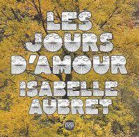 Cover Isabelle Aubret - Les jours d'amour