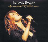 Cover Isabelle Boulay - Au moment d'être à vous